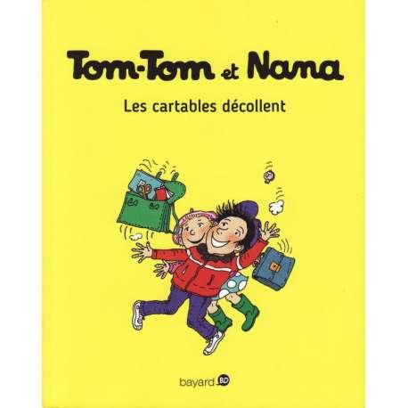 Tom-Tom et Nana - Tome 4 - Les cartables décollent