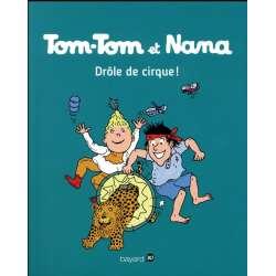 Tom-Tom et Nana - Tome 7 - Drôle de cirque !