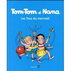Tom-Tom et Nana - Tome 9 - Les fous du mercredi