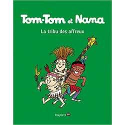 Tom-Tom et Nana - Tome 14 - La tribu des affreux