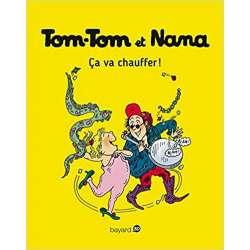 Tom-Tom et Nana - Tome 15 - Ça va chauffer