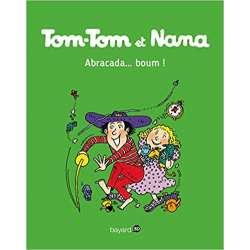 Tom-Tom et Nana - Tome 16 - Abracada... boum !