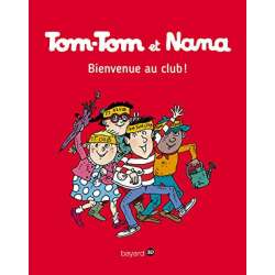 Tom-Tom et Nana - Tome 19 - Bienvenue au club !