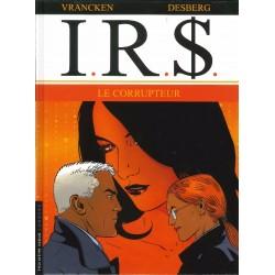 I.R.$. - Tome 6 - Le corrupteur