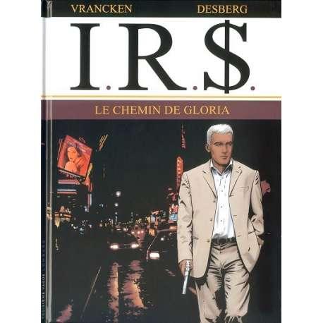 I.R.$. - Tome 11 - Le chemin de Gloria
