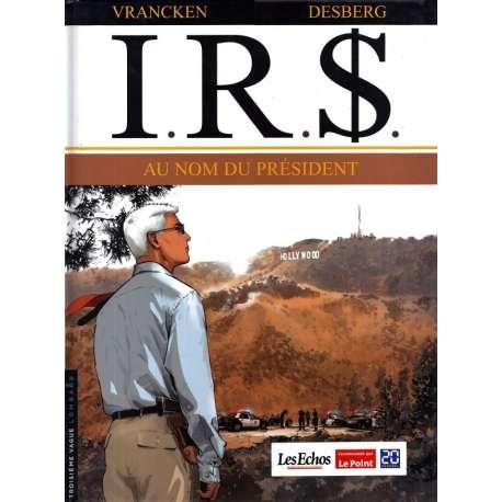 I.R.$. - Tome 12 - Au Nom du Président