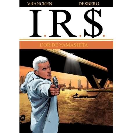 I.R.$. - Tome 13 - L'or de Yamashita