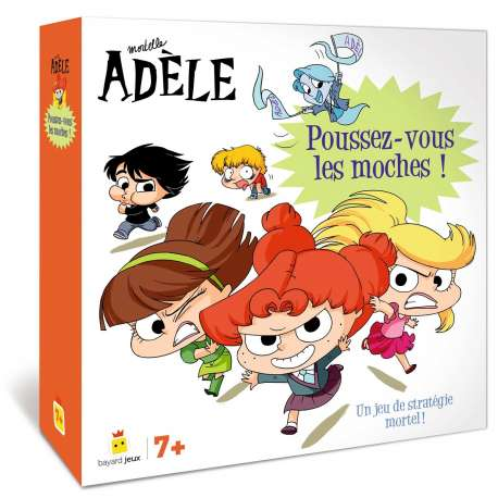 Mortelle Adèle - Poussez-vous les moches