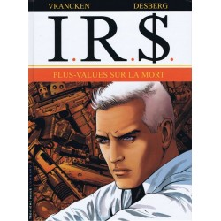 I.R.$. - Tome 15 - Plus-values sur la mort