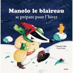 Manolo le blaireau se prépare pour l'hiver