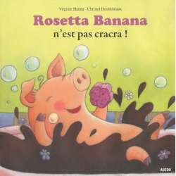 Rosetta Banana n'est pas cracra !