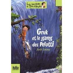 Gruk et le gang des Pelotti