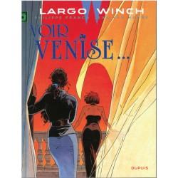 Largo Winch - Tome 9 - Voir Venise ...