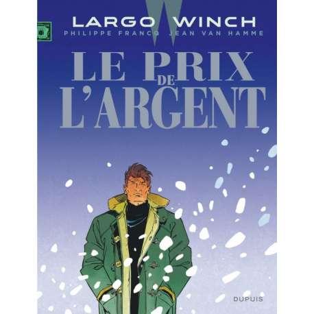 Largo Winch - Tome 13 - Le prix de l'argent