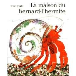 La maison du bernard-l'hermite