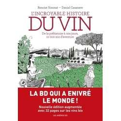 L'incroyable histoire du vin - De la préhistoire à nos jours, 10 000 ans d'aventure - Album