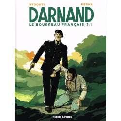Darnand, le bourreau français - Tome 2 - 2/3