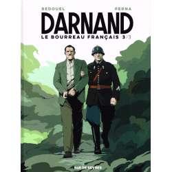 Darnand, le bourreau français - Tome 3 - 3/3