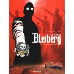 Projet Bleiberg (Le) - Tome 1 - Les fantômes du passé