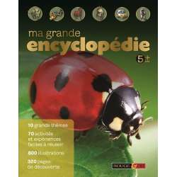 Ma grande encyclopédie - 5 ans + - Grand Format
