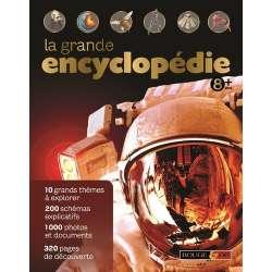 La grande encyclopédie 8 ans + - Grand Format