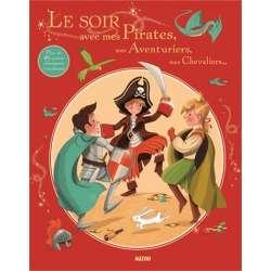 Le soir avec mes Pirates, mes Aventuriers, mes Chevaliers... - Album