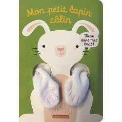 Mon petit lapin calin - Les livres câlins - Album
