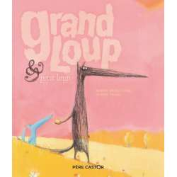 Grand loup & petit loup - Album