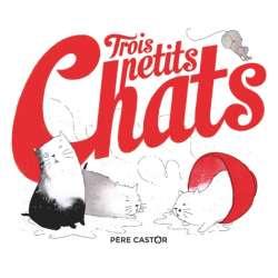 Trois petits chats - Album