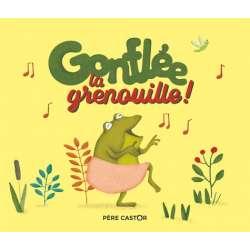 Gonflée, la grenouille ! - Album