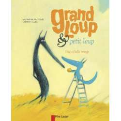 Grand loup & petit loup - Une si belle orange - Album