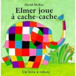 Elmer joue à cache-cache - Un livre à rabats - Album