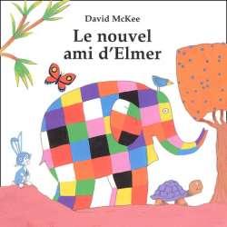Le nouvel ami d'Elmer - Album