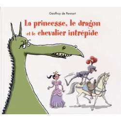 La princesse, le dragon, et le chevalier intrépide - Album