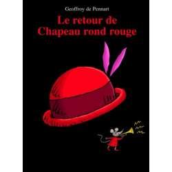 Le retour de Chapeau rond rouge - Album