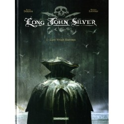 Long John Silver - Tome 1 - Lady Vivian Hastings
