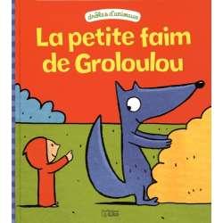 La petite faim de Groloulou - Album