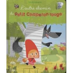 L'autre chemin du Petit Chaperon rouge - Livre à flaps - Album