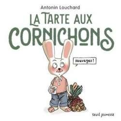 La tarte aux cornichons sauvages - Album