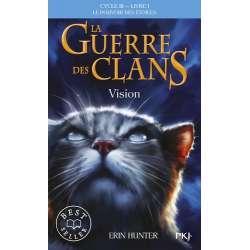 La guerre des clans : le pouvoir des étoiles (Cycle III) - Tome 1