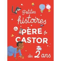 Petites histoires du Père Castor dès 2 ans - Album