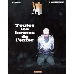 XIII - Tome 3 - Toutes les larmes de l'enfer