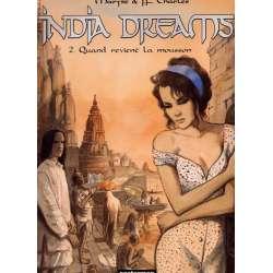 India dreams - Tome 2 - Quand revient la mousson