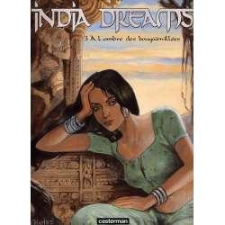 India dreams - Tome 3 - À l'ombre des bougainvillées