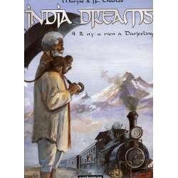 India dreams - Tome 4 - Il n'y a rien à Darjeeling