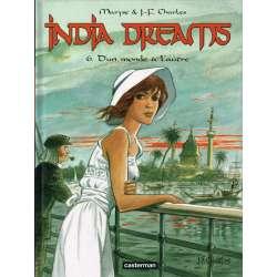 India dreams - Tome 6 - D'un monde à l'autre