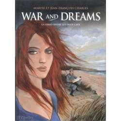 War and dreams - Tome 1 - La terre entre les deux caps