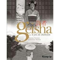 Geisha ou le jeu du shamisen - Tome s 1