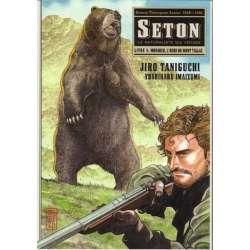 Seton - Tome 4 - Monarch, l'ours du mont Tallac