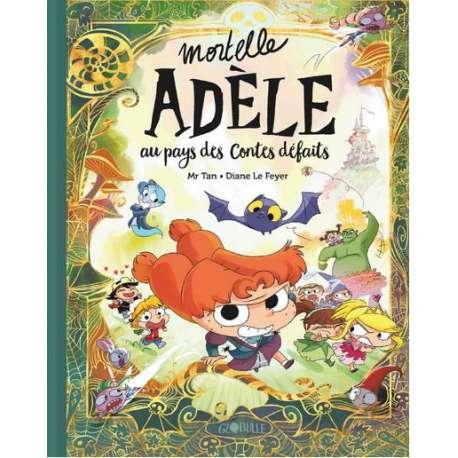 Mortelle Adèle - Tome Collector - Au pays des contes défaits